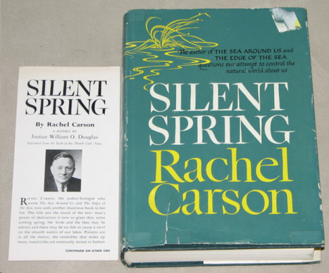 "The liner notes written by Supreme Court Justice William O. Douglas for Rachel Carson's ""Silent Spring"""